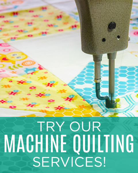 Try our Machine Quilting Services!
