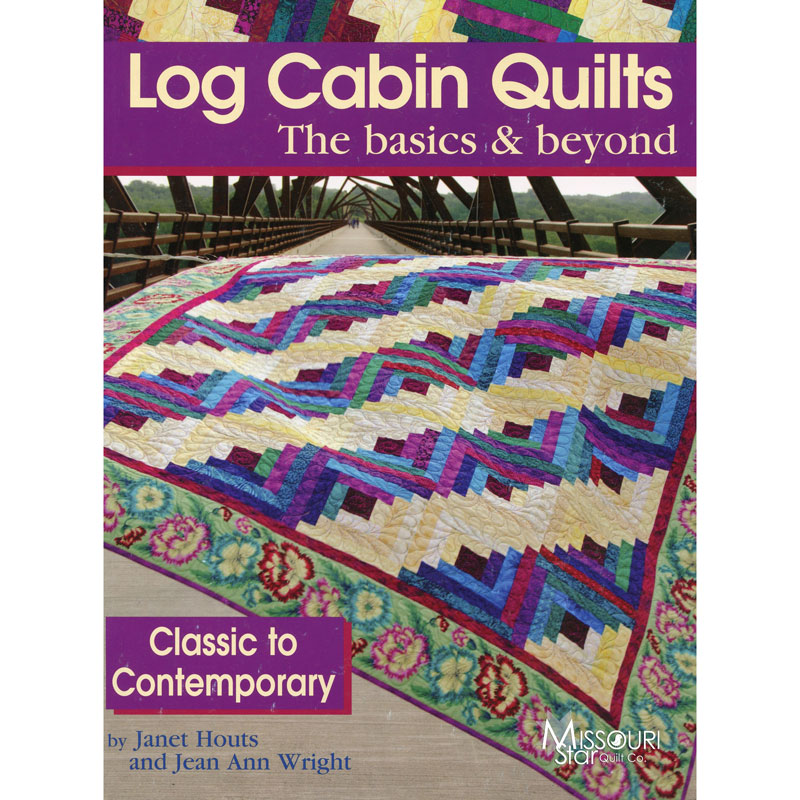 Log Cabin Quilts Book Landauer Missouri Star Quilt Co