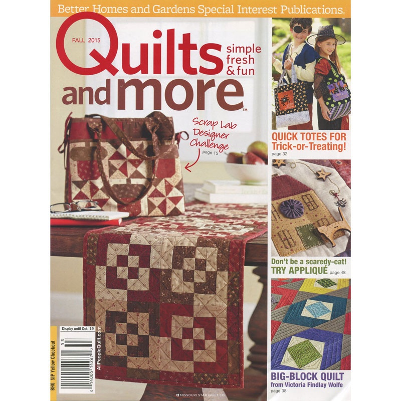 Quilts and more by better homes and gardens fall 2015 Better homes and gardens current issue