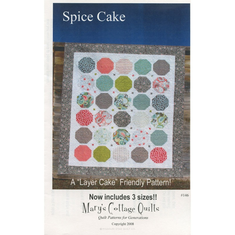 Layer Cake Quilt Books : Spice Cake - Layer Cake Quilt Pattern - Mary s Cottage ...