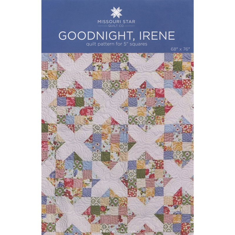 Goodnight Irene Quilt Pattern By Msqc Msqc Msqc