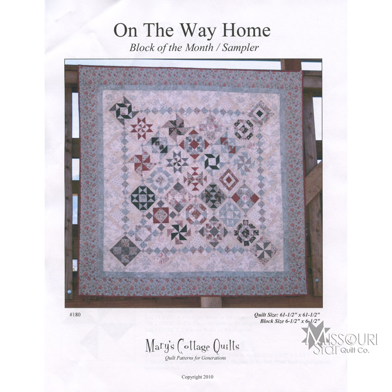 On The Way Home - Block of the Month / Sampler Quilt Pattern - Mary s Cottage Quilts Missouri ...