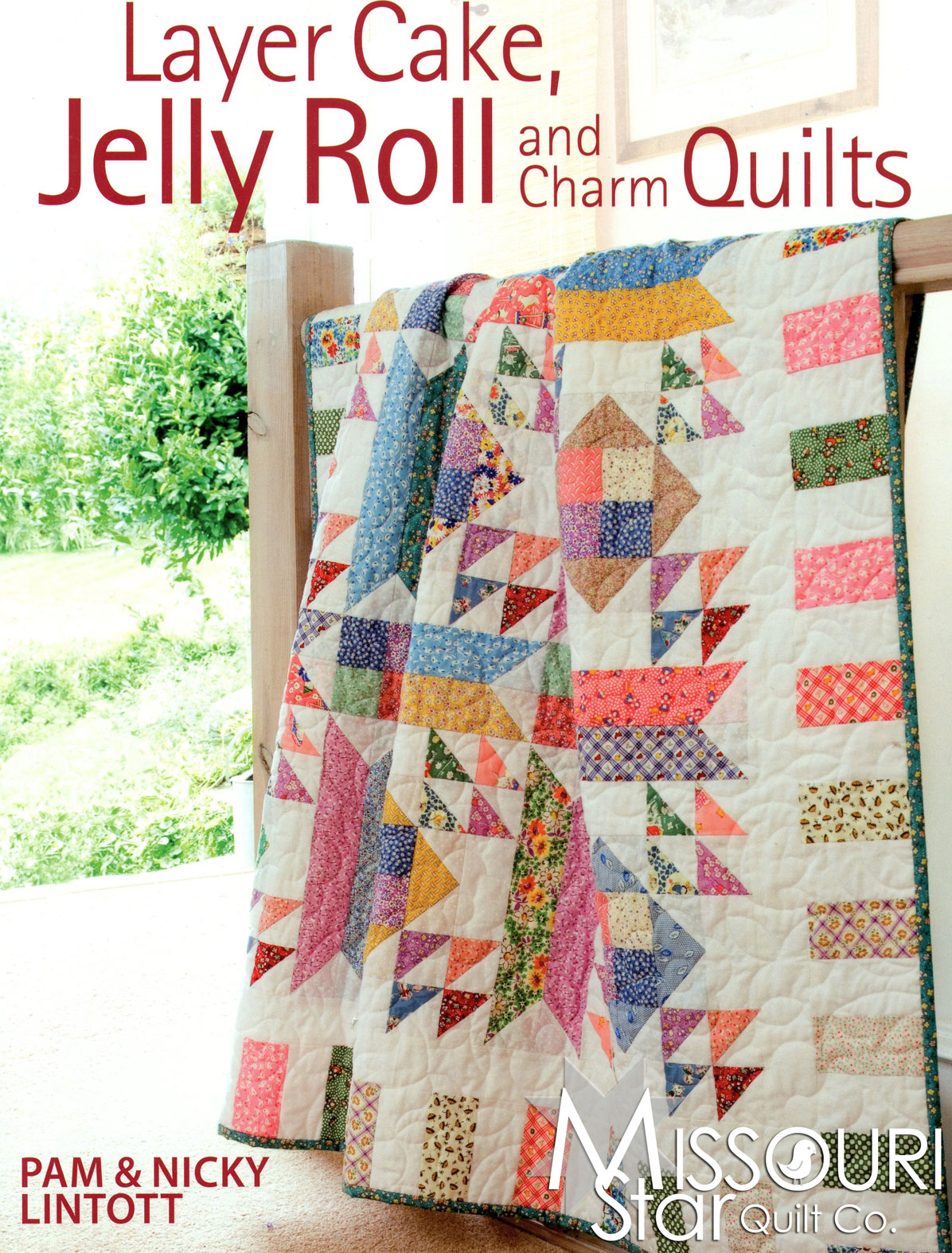 Layer Cake, Jelly Roll & Charm Quilts Pattern Book
