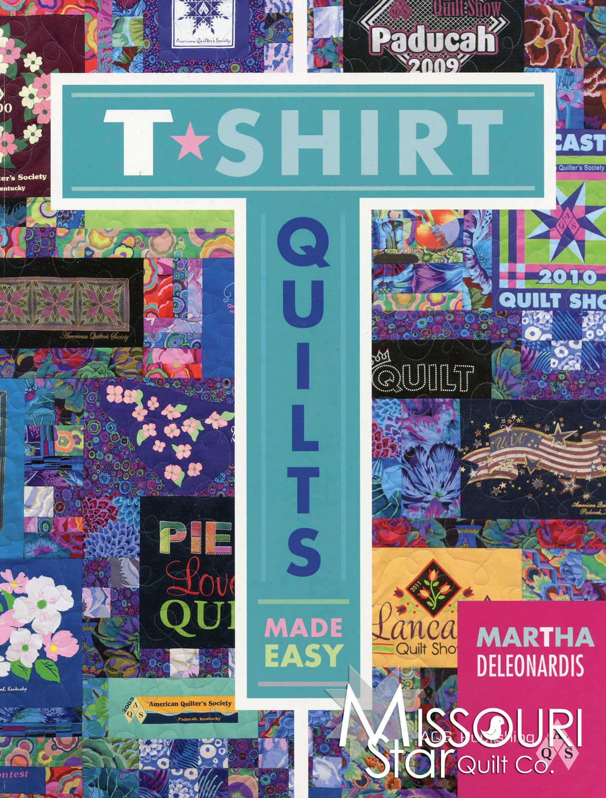 T Shirt Quilts Made Easy Book American Quilter S Society