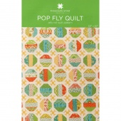 Pop Fly Quilt Pattern